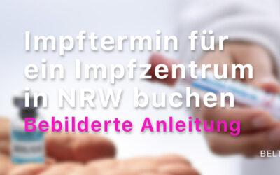 Impftermin für ein Impfzentrum in NRW buchen – Bebilderte Schritt-für-Schritt-Anleitung für Senioren
